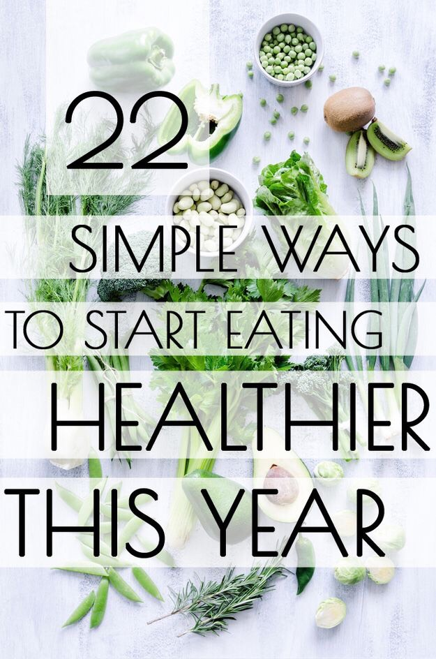 Eat Healthier: 7 Simple Ways to Start