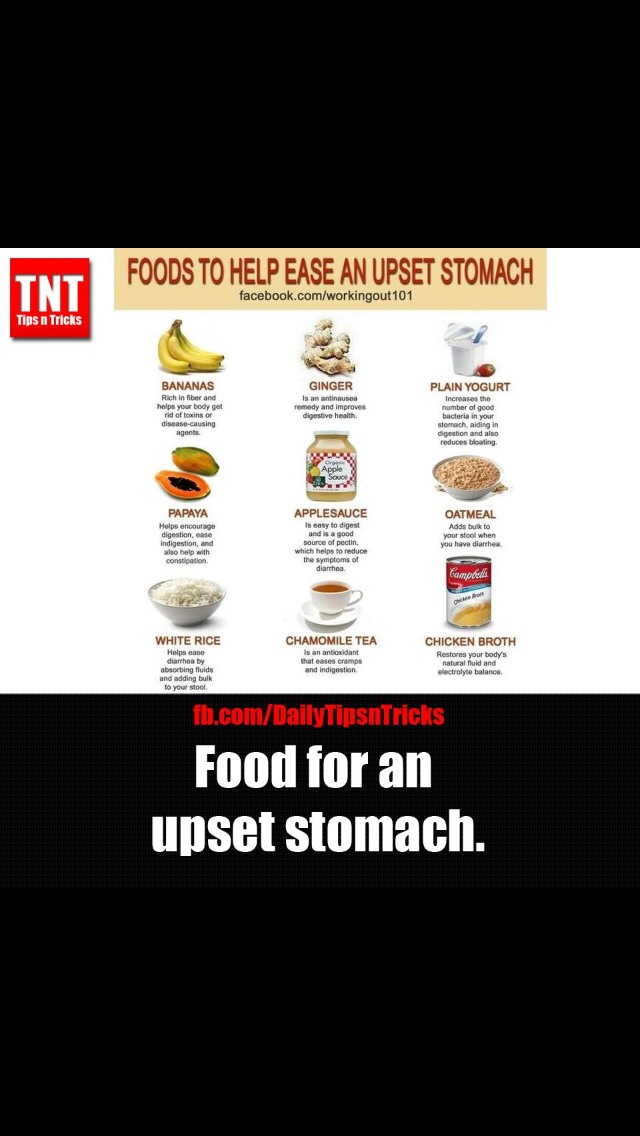 Foods To Eat When You Have An Upset Stomach