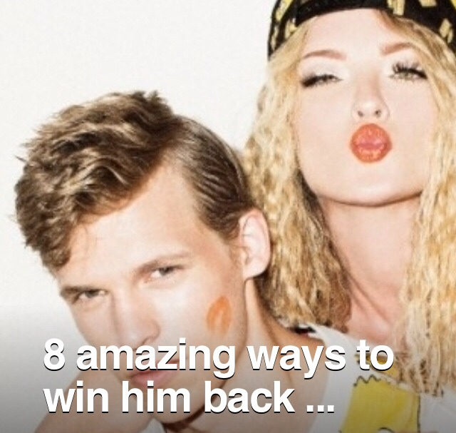 how to win him back for good