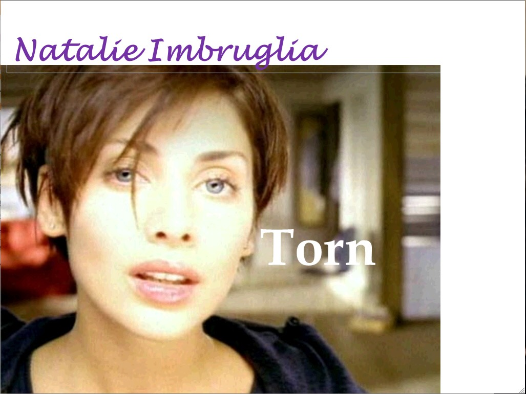 Torn by Natalie Imbruglia 💋