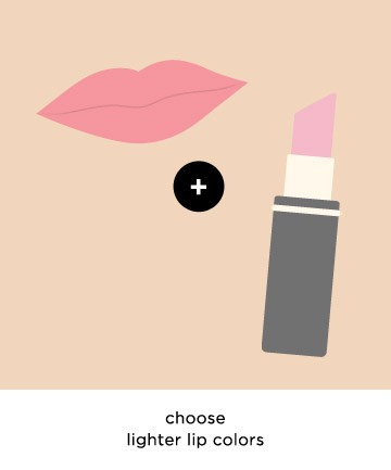 "For Bigger Lips, Lighter Is Better When choosing a lip color, keep it light to give the illusion of bigger lips.Darker colors only highlight the natural size of your lips,. ""So if you don't already have full lips, a dark color will accentuate the thinness."""