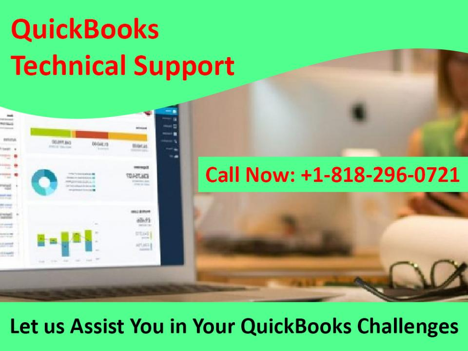 Dial QuickBooks Technical Support Helpline Number: +1-818-296-0721