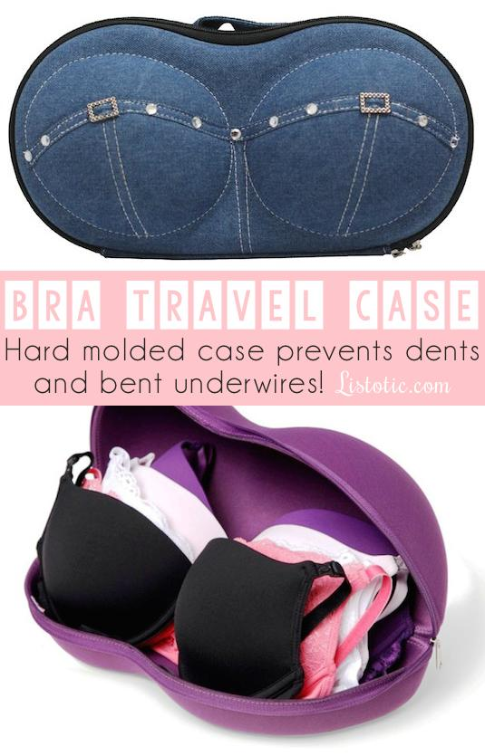 11. Bra Travel Case  This case is hard molded to prevent dents and bent underwires. Genius! It also has a separate compartment sleeve for your panties. Get one here on Amazon.com http://www.amazon.com/gp/product/B009NUEGQ2/