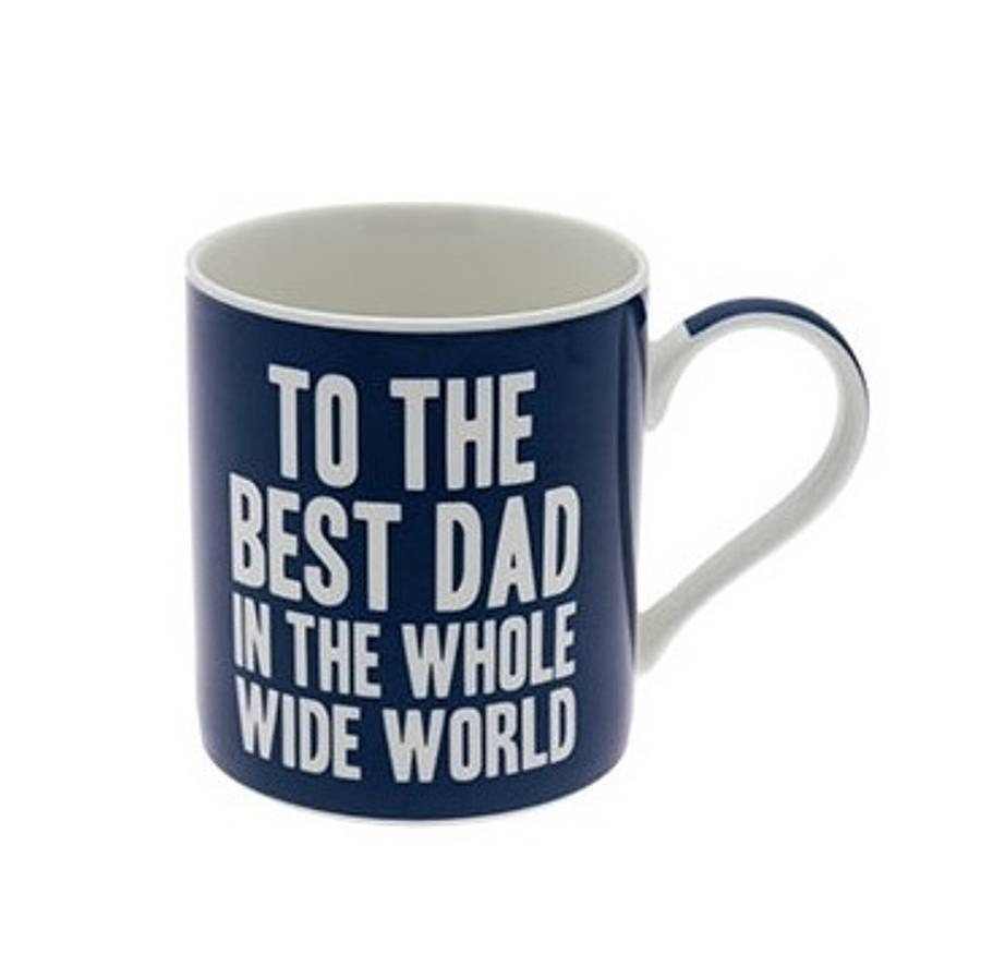 Design a mug for your dad and I guarantee he'll use it everyday!