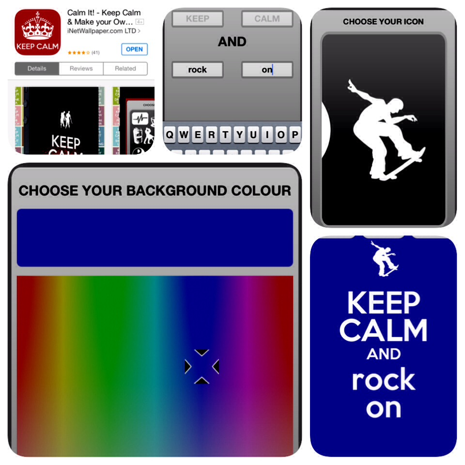 An app that lets you make your own keep calm and _____ picture!!