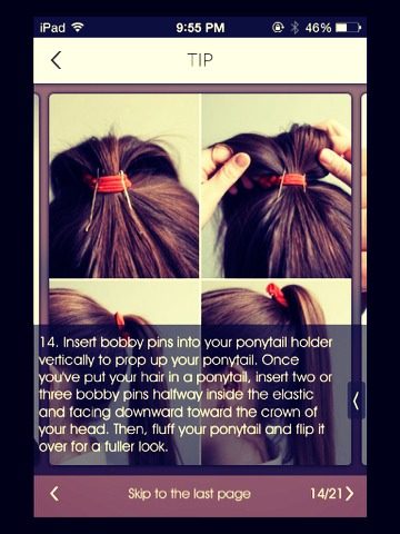 For a much prettier ponytail add a couple of bobby pins underneath the hair the have more volume!