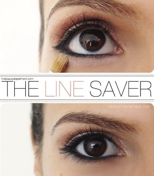 19. The Line Saver To keep your liner behaving, sweep loose or pressed powder right under the eye liner on your bottom lid. It creates somewhat of a barrier, preventing your eyeliner from traveling downward.