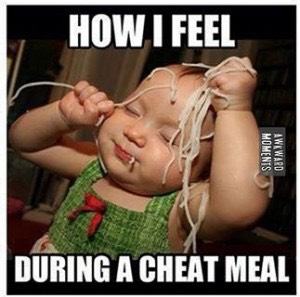 Have ONE cheat meal per week but limit your calorie intake .