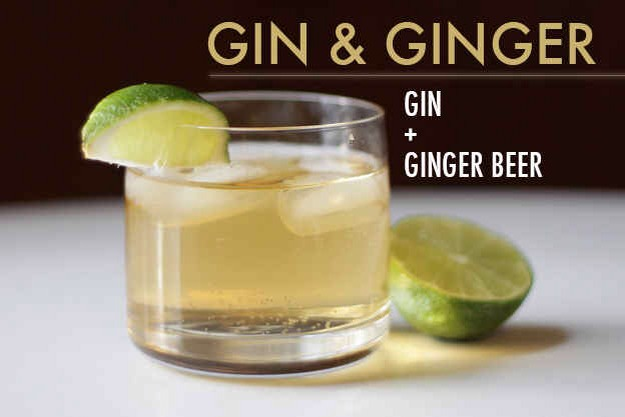 Top a shot or two of gin with ginger beer and garnish with a lime wedge. Ginger ale works too, but it doesn't have quite the same kick.