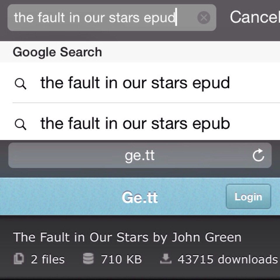Second, google the book you would like to read followed by epud. For example: the fault in our stars epud. Thirdly, look through the links and click on the ge.tt link. On that page click on the epud file and then download.