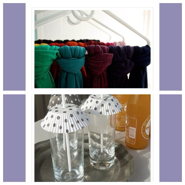 29. Organize scarves by tying around trouser hangers to store in your wardrobe 30. Use cupcake cases to cover drinks glasses in summer and prevent flies from dropping in