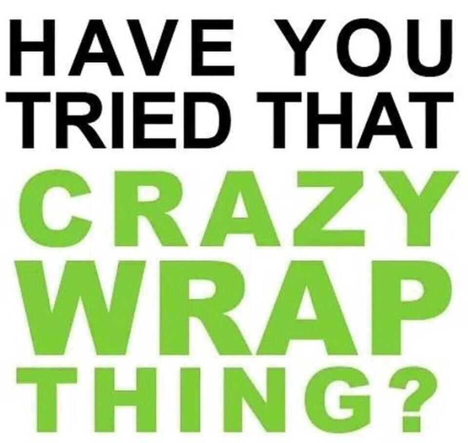 Have you tried that crazy wrap thing?? What if you could tighten, tone, and firm any area of your body affordably and in 45 minutes?