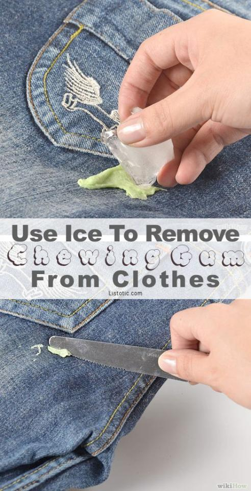 Got gum on your jeans? then use an ice cube and rub it on the jeans and then use a knife and the gum comes of easy as pie