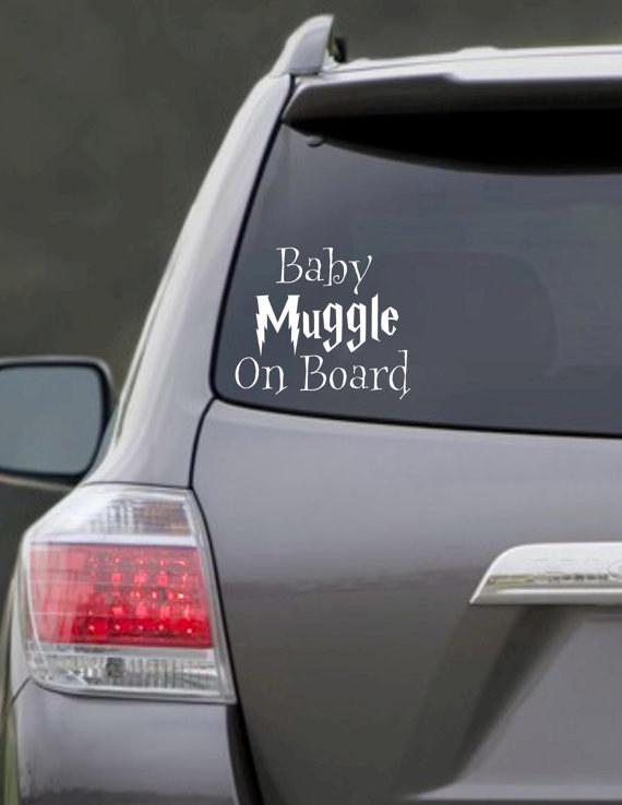 """22. This """"Muggle on Board"""" decal for the car.  $6"""