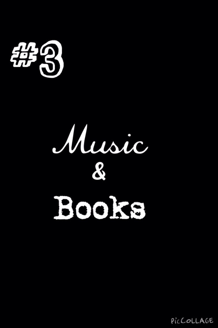 #3- Music&Books What a great way to start a new school year with a brand new playlist and bookshelf, right? Here are a few books and songs I recommend!