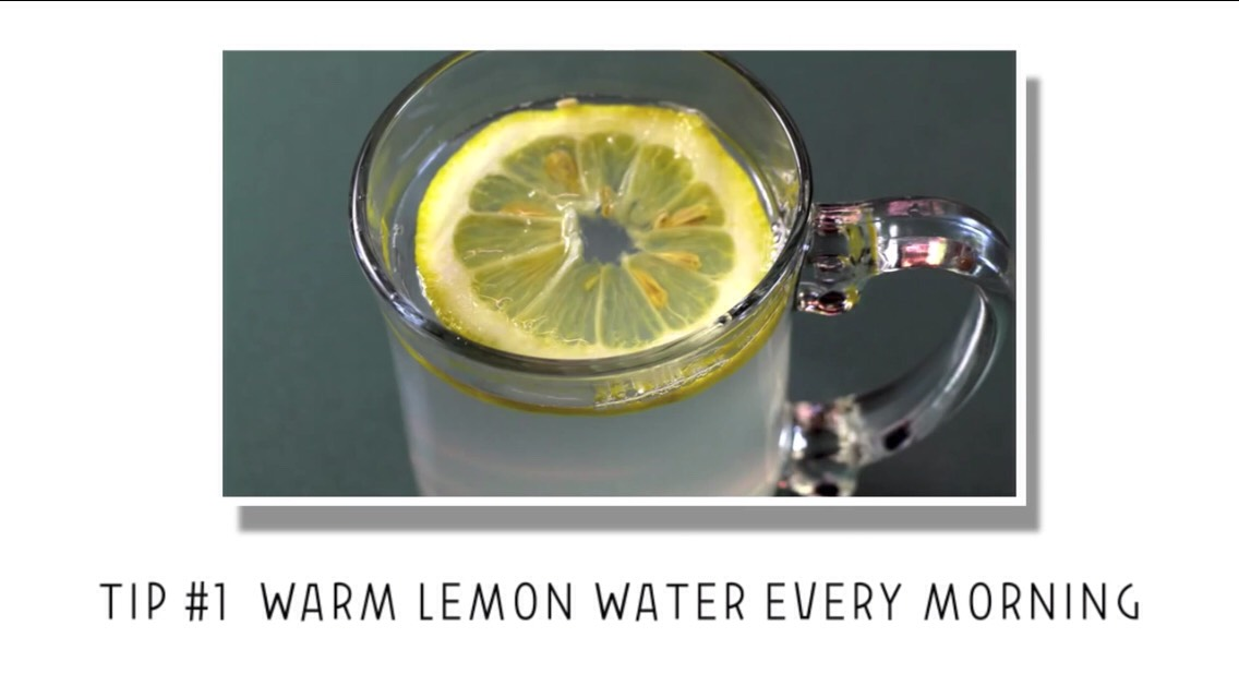 This help to start your digestive system the right way! Also, lemon water have a lot of benefits!:)