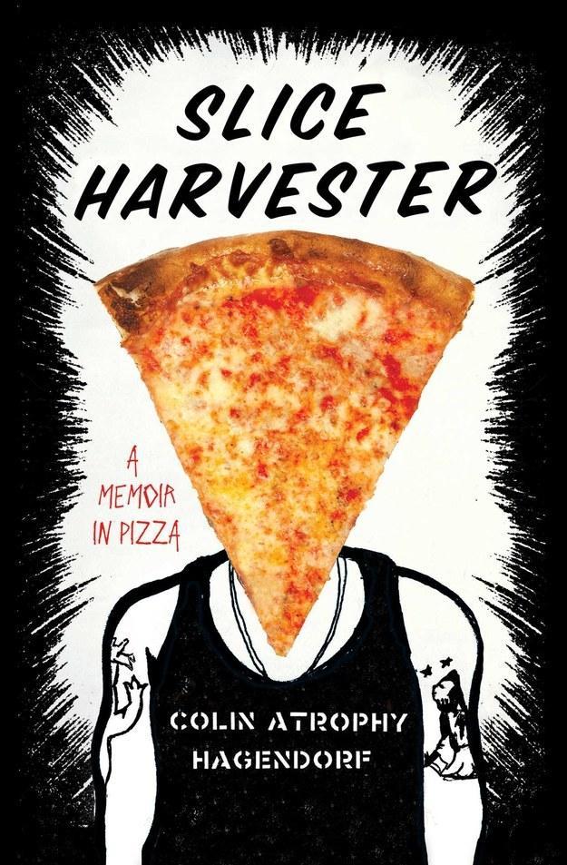 24. A memoir in pizza.