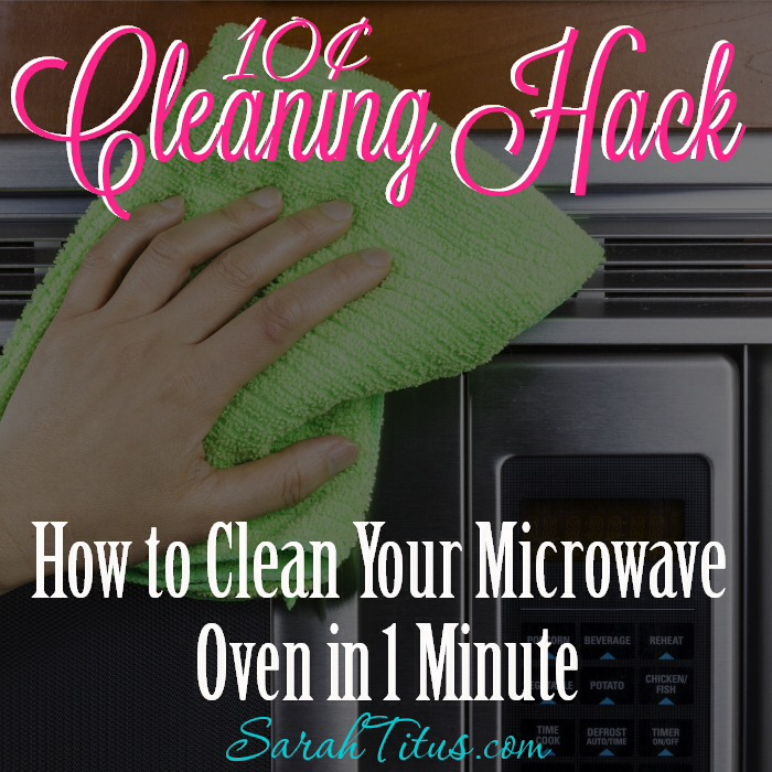 How to Clean a Microwave Oven in 1 Minute for 10¢
