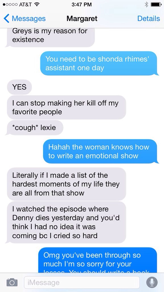 3. She's always up for a Greys Anatomy conversation