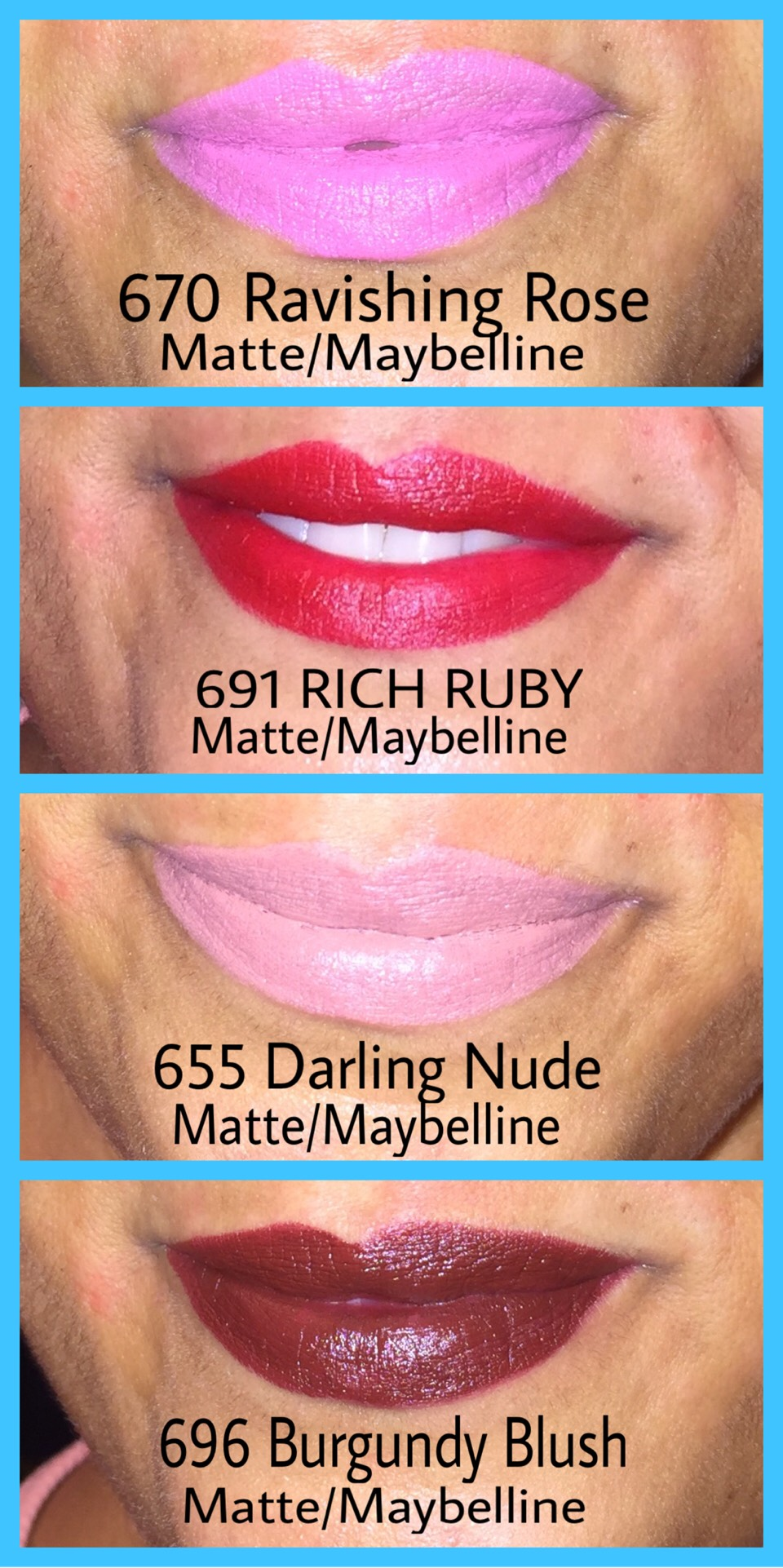 Maybelline MATTE-MAT Lipsticks they are a creamy Matte textures I love them. Fun Colors in person the look one color and in photos their appearance is another!!