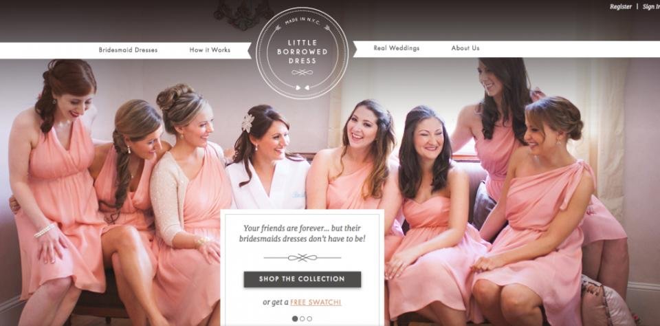 5. Little Borrowed Dress: Little Borrowed Dress offers a solution to this problem: brides can rent dresses for their parties, starting at just $50 each. Then the bridesmaids can log in, enter their size and preferred style, and voilà. It's pretty genius, and almost too easy to believe.