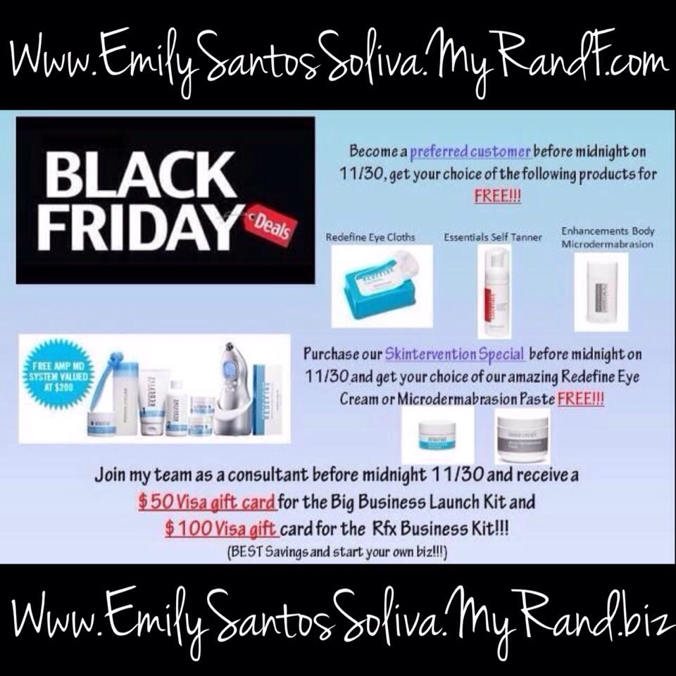 And I'm extending my Black Friday deal for 1 more day. If you join my team in the Big Business Launch Kit receive a $50 gift card OR if you join in the Rfx Business Kit and receive a $100 gift card!  Business info: www.EmilySantosSoliva.MyRandF.biz