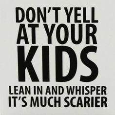 I SEE PARENTS YELLING AT THEIR KIDS AND THEN GET UPSET WHEN THEY YELL BACK.TRY TALKING TO THEM IN A CALM VOICE AND SEE IF THAT WORKS.IF THAT DOES NOT THEN ALLOW YOURSELF AND YOUR CHILD A 5 MIN BREAK{OVER THE AGE OF 5}