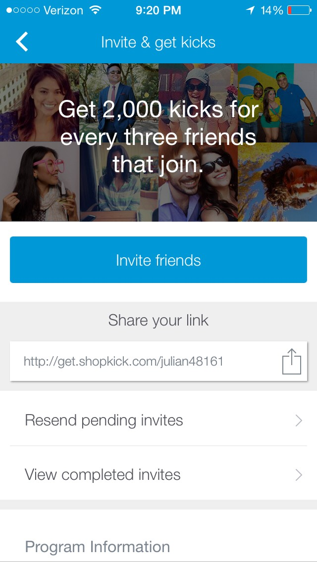 You can also invite friend to earn kicks!