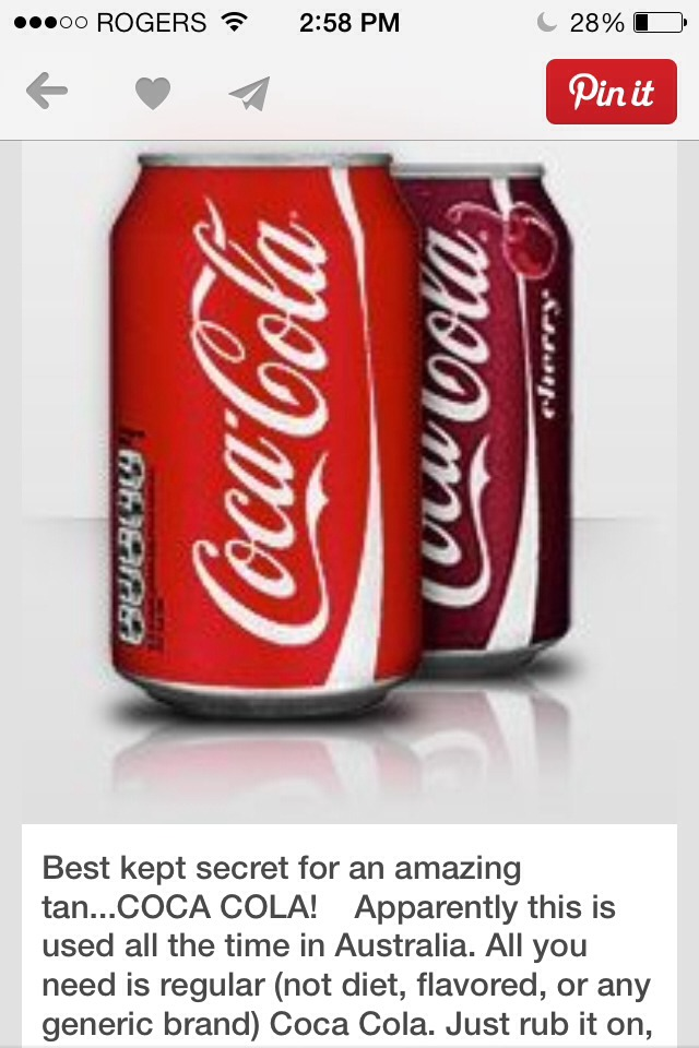 Rub plain Coca-Cola (not diet or flavoured) on your skin before you want to tan and turn dark brown instantly!!