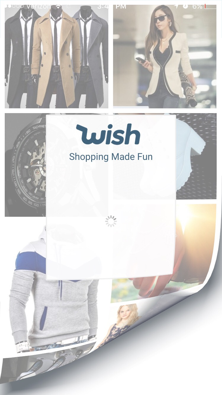 1.)Wish Wish is one of my favorite apps ever😍 I get a ton of stuff of off wish basically whenever I can. Everything is so cheap! I've been satisfied with everything I've bought off wish so far...but if I end up not liking what I buy in the future I'm only going to be down a few dollars so it's ok.