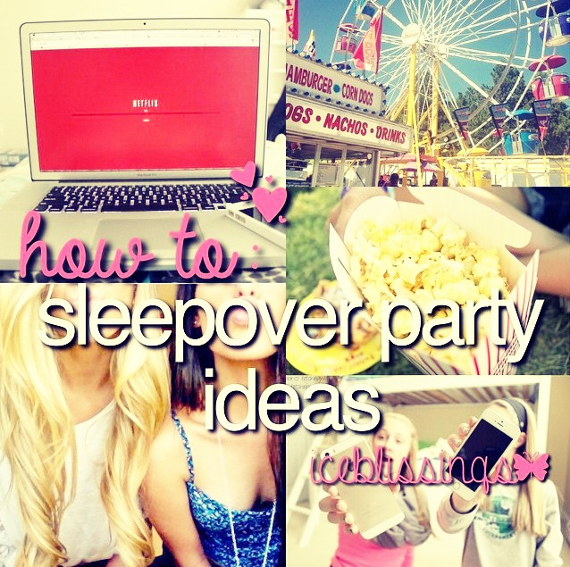 how to plan a sleepover with your best friend