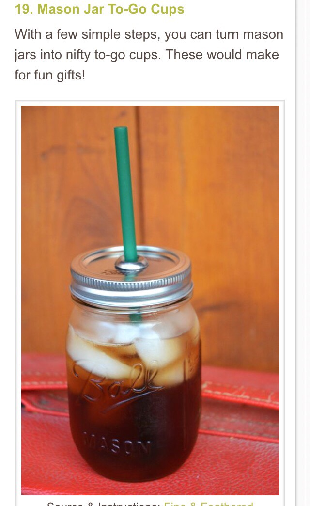 http://fineandfeathered.com/blog/2012/08/diy-mason-jar-to-go-cup.html