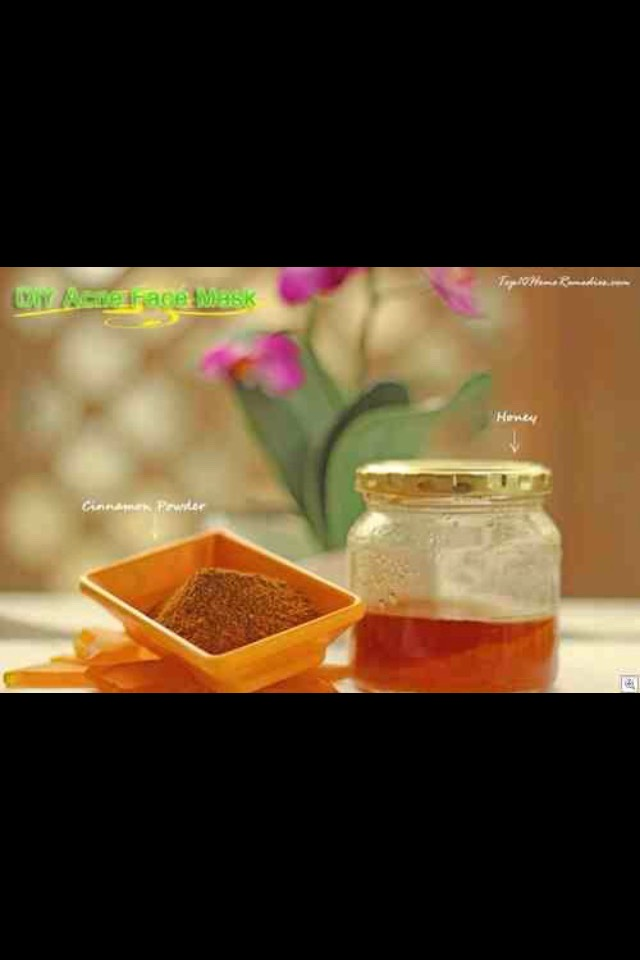 Acne face mask with cinnamon and honey  Things you will need:  - cinnamon powder - honey  - a teaspoon  -  a bowl