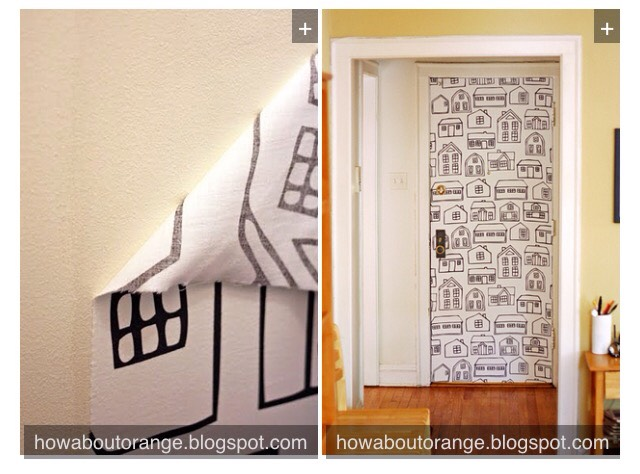 24. Use a paste of water and cornstarch to make removable wallpaper out of fabric. Get exact directions here: http://www.howaboutorange.blogspot.com/2011/09/how-to-wallpaper-using-fabric.html?m=1