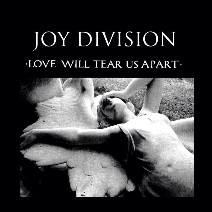 Joy Division – Love Will Tear Us Apart Is a response to Captain & Tennille – Love Will Keep Us Together