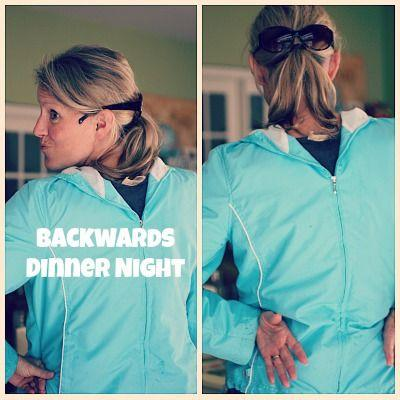 have theme nights every night like backwards dinner night. funny hat night etc
