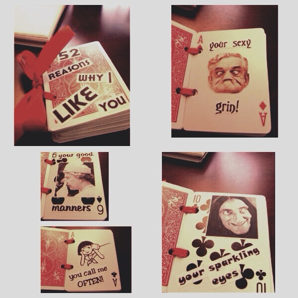 Cute way to tell someone everything you love about them!!! Simply a deck of cards, bind them together however you'd like.