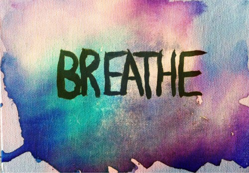-stressed? just breathe & relax. everything will be alright