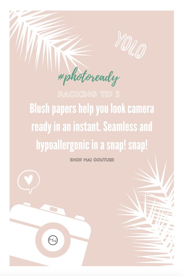 #photoready with portable blush papers.