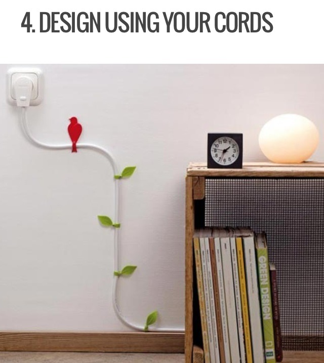 An awkwardly positioned outlet and a cable or wire is just something you have to live with. So instead of hiding it, why not make it something more visually appealing? Online you can find some unique wire clip ons to dress up your cords a little nicer. They also come in a variety of colours!