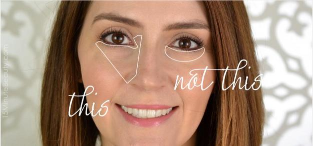 9. Treat your under eye as a triangle rather than a half-moon. No more raccoon eyes. It's a game changer.