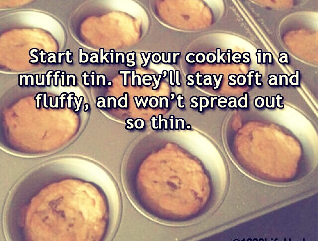 Start baking cookies and a muffin tin,they'll stay soft and fluffy and won't spread out so thin