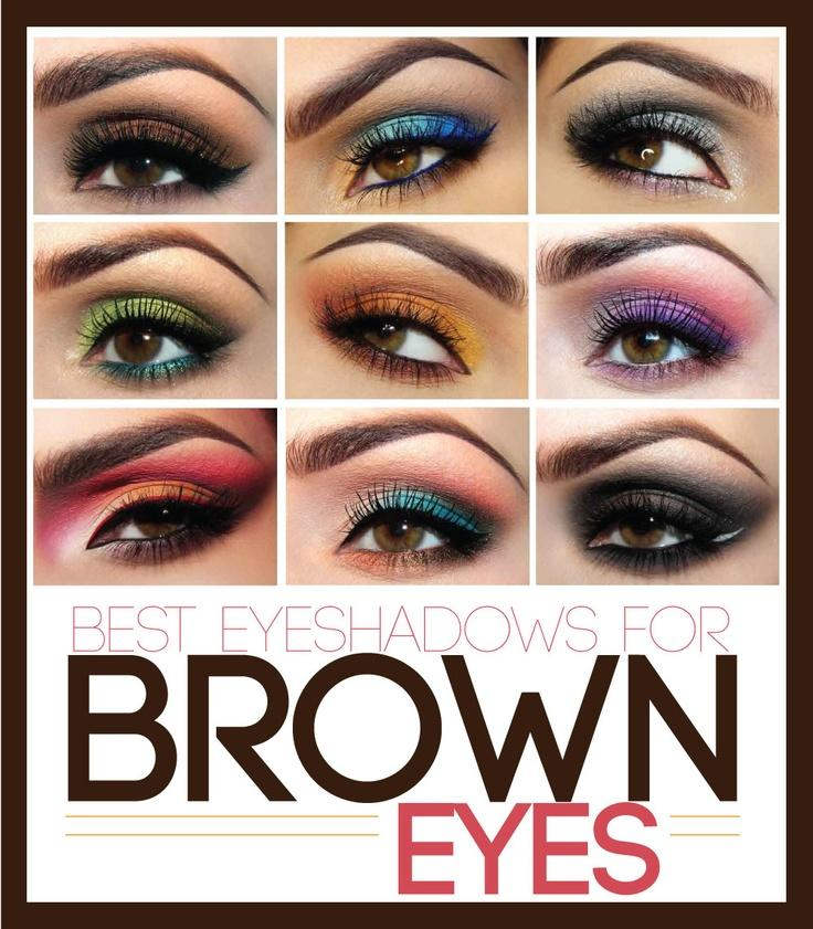 these are great colors to use on brown eyes for a matching look to your outfit of choice so not only do you look great in that new outfit but your eyes make people look at your beauty inside and out