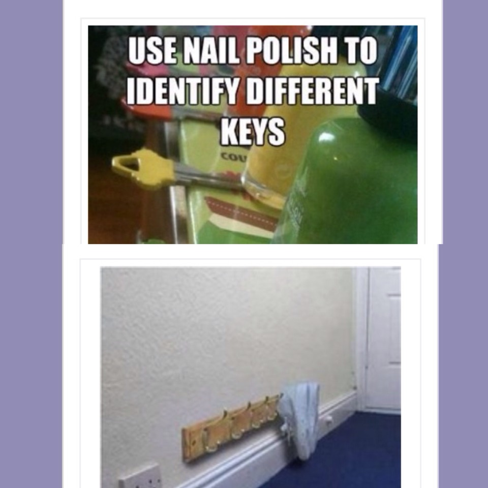 3. Use nail polish to identity different keys  4. place a coat rack near the baseboards to hang shoes