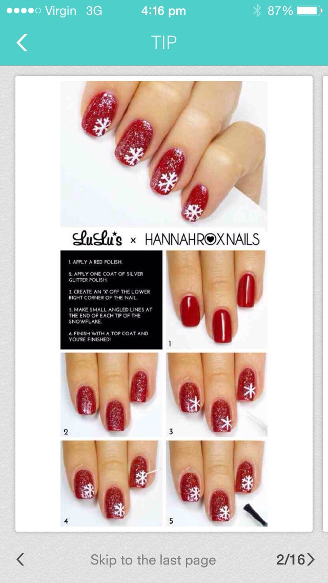 1. Apply a red polish. 2. Apply one coat of silver glitter polish. 3. Create a 'X' off one of the lower right corners of the nail. 4. Make a small angled line at each end of the nail to each of the flakes. 5. Finish with a clear coat and your done!!