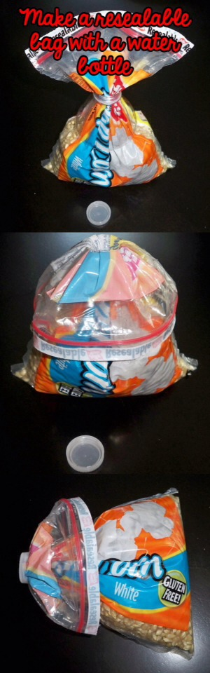 . Make your own reclosable bag with the top of a water bottle.