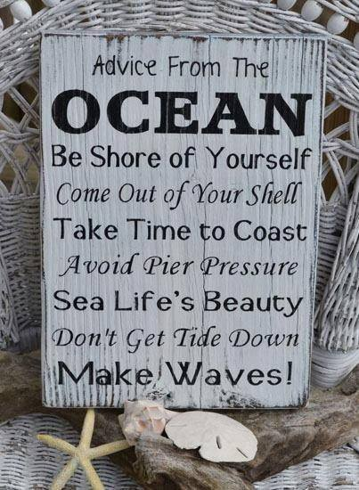ocean's advice to you. it actually made my day :)