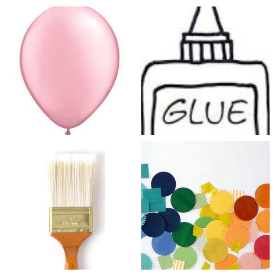 You Will Need: - Balloon - Glue/Paste - Small Paint Brush - Paper Confetti