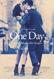 One Day An epic love story that if you watch all the way through you will cry and believe in true love.
