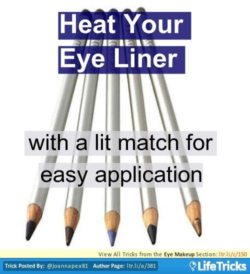 10. Quickly heat your liner under a flame to make it easier to apply – this will give it a smudged look.